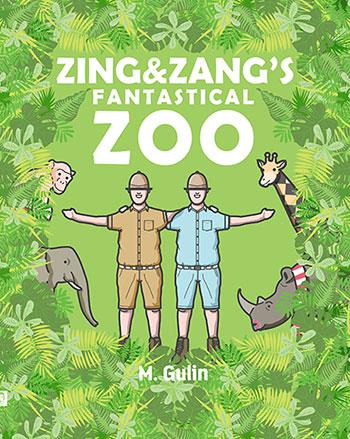 Zing & Zang's Fantastical Zoo